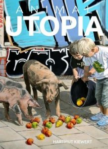 animal-utopia-hartmut-kiewert