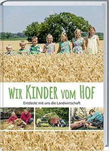 "Kinderbuch ""Wir Kinder Hof"""