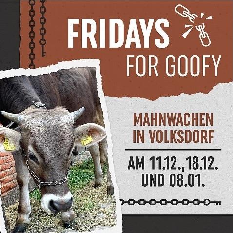 """Fridays for Goofy - Menschenkette für """"Goofy"""". Gegen Tierausbeutung"""