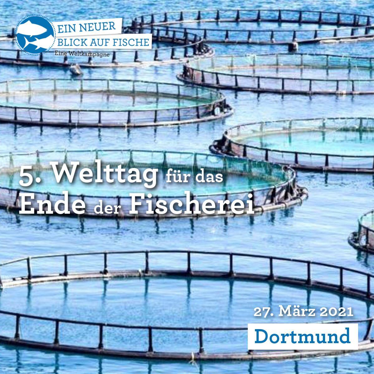 Welttag für das Ende der Fischerei – Dortmund